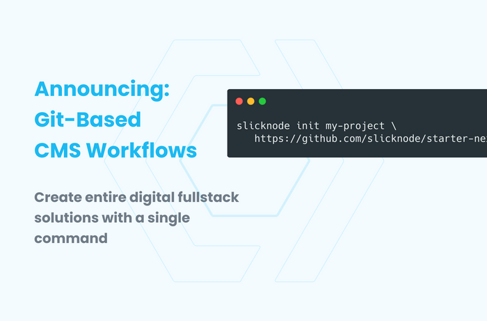 Announcing: Git-Based CMS Workflows for Ultimate Productivity