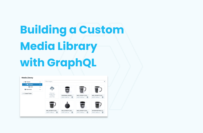 Build A Media Library With Just 25 Lines of Code - Using GraphQL and Slicknode
